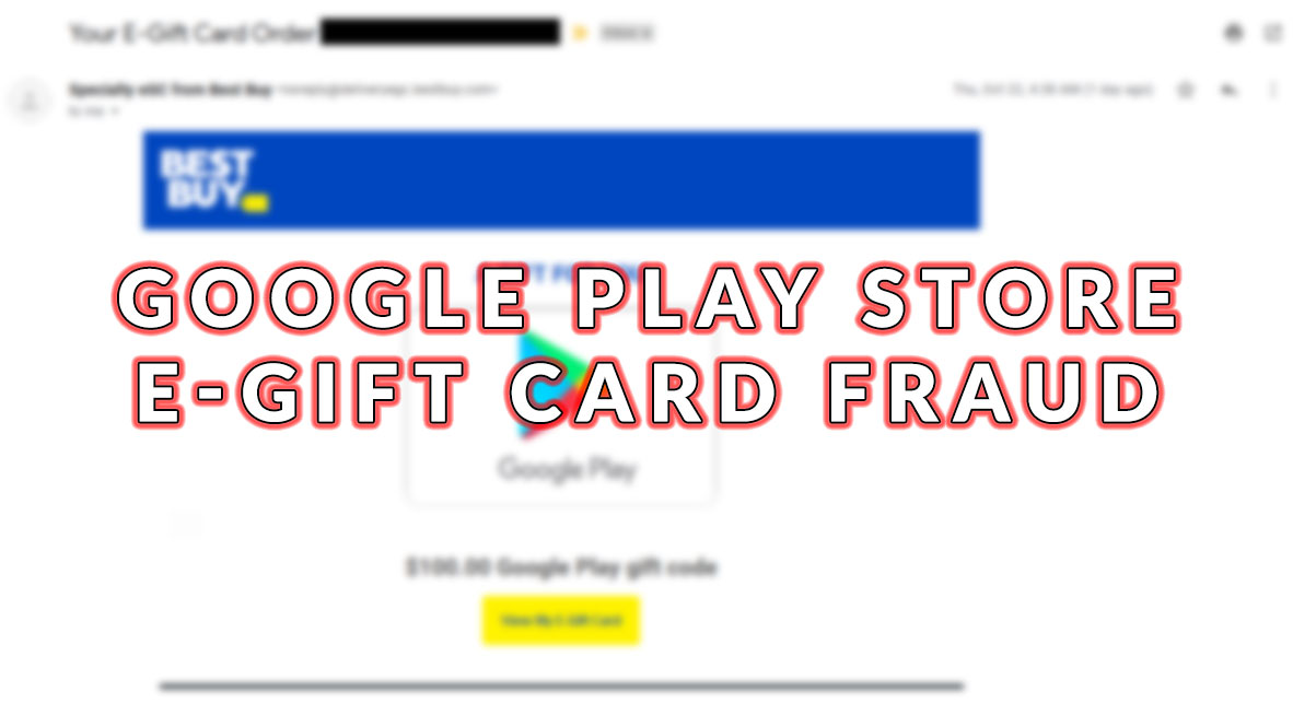 google play store E-GIFT card fraud