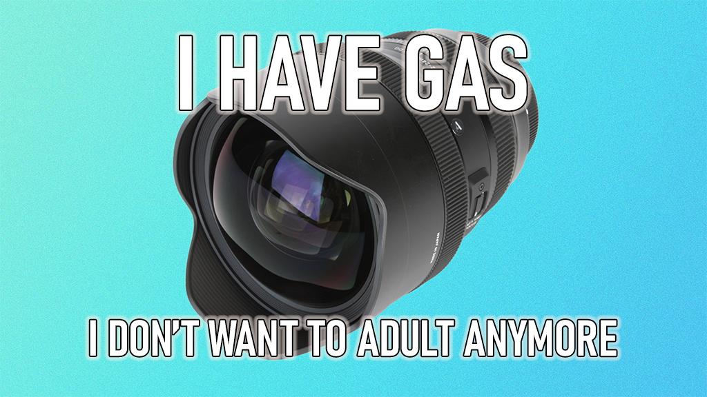 I have gas, I don't want to adult anymore