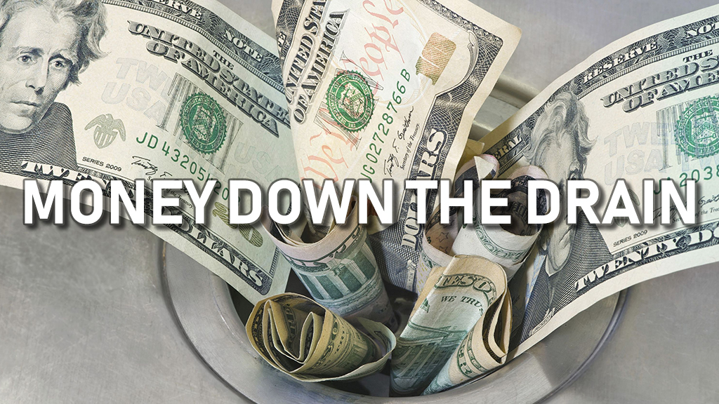 Money Down The Drain
