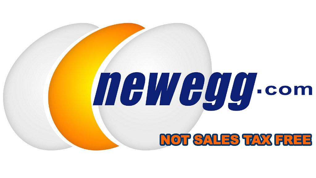 Newegg, Not Sales Tax Free
