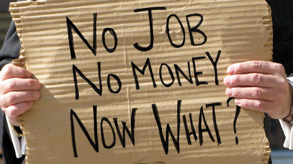 No Job, No Money, Now What?
